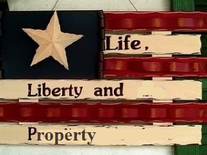 Life-Liberty-And-Property