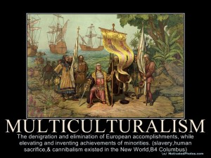 multiculturalism-poster-denigration