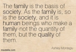 Quotation-Ashley-Montagu-society-quality-human-family-Meetville-Quotes-54321