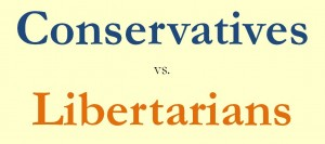 Conservatives vs Libertarians