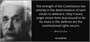 quote-the-strength-of-the-constitution-lies-entirely-in-the-determination-of-each-citizen-albert-einstein-41-42-51